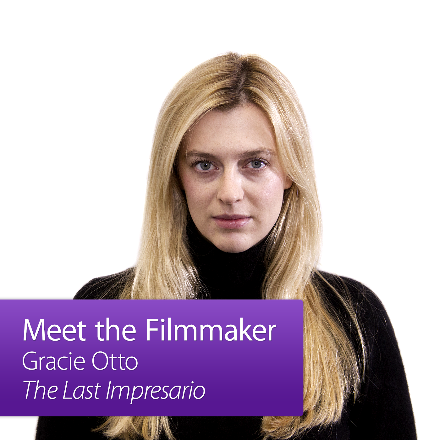 Gracie Otto: Meet the Filmmaker