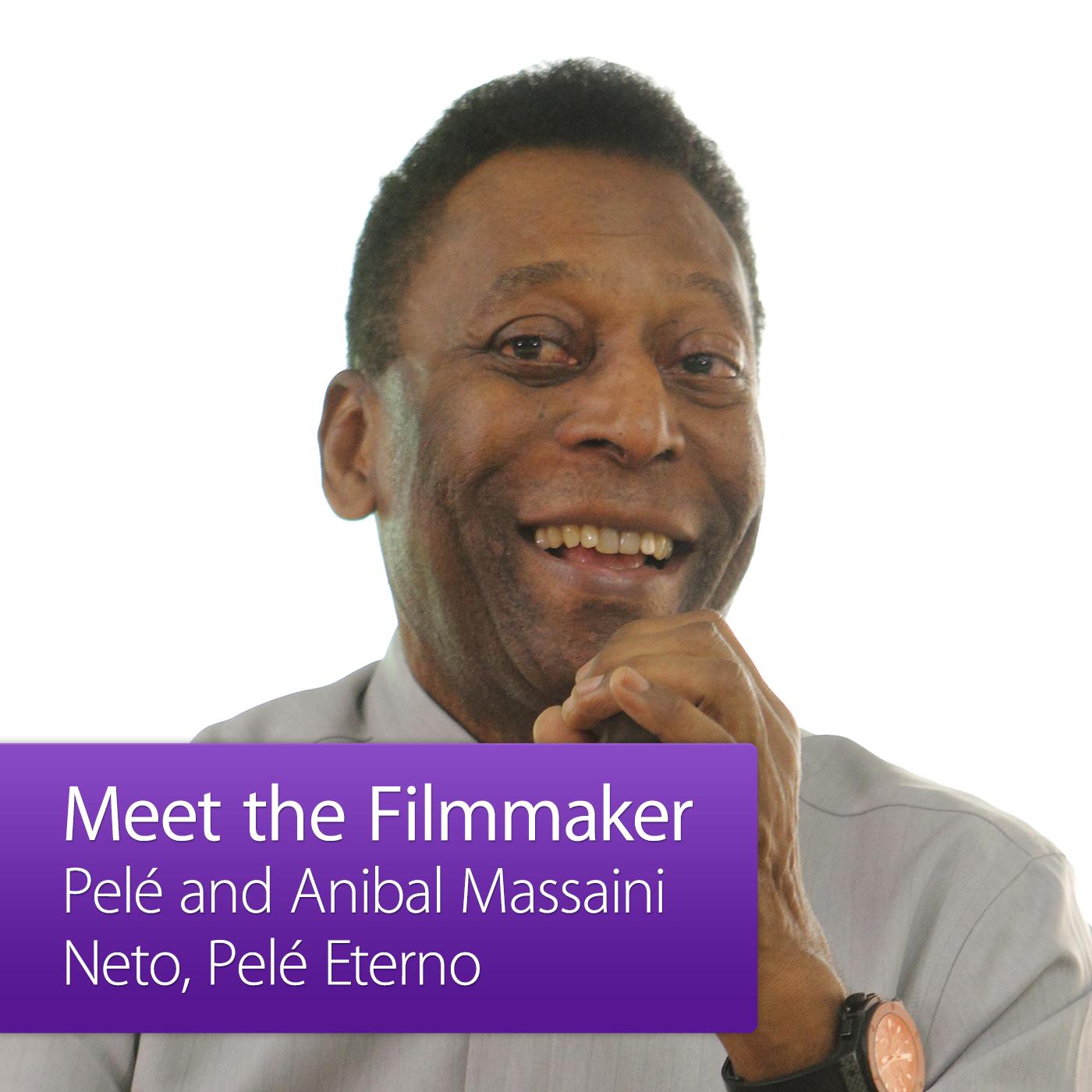 Pelé and Anibal Massaini Neto: Meet the Filmmaker