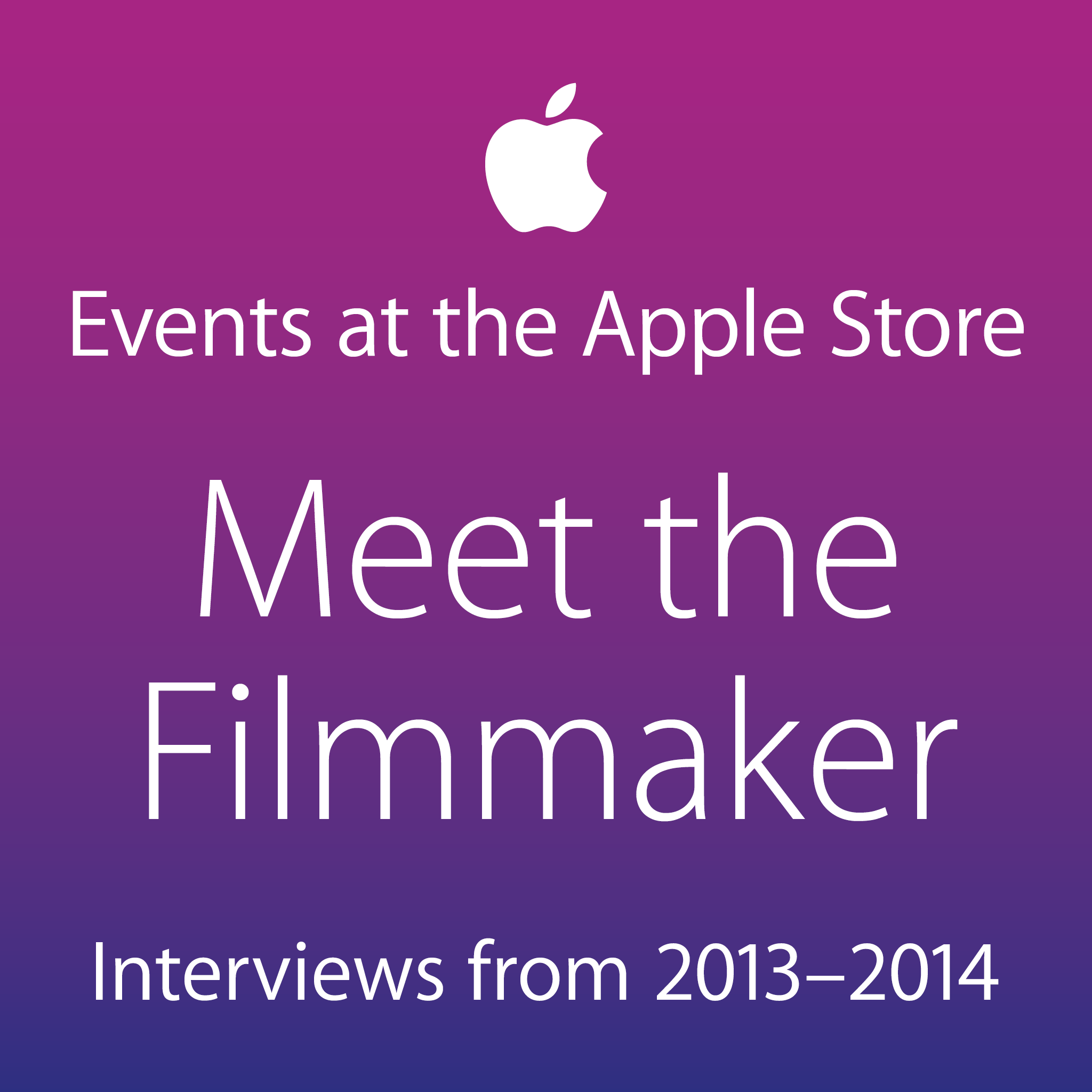 Meet the Filmmaker: Interviews from 2013–2014