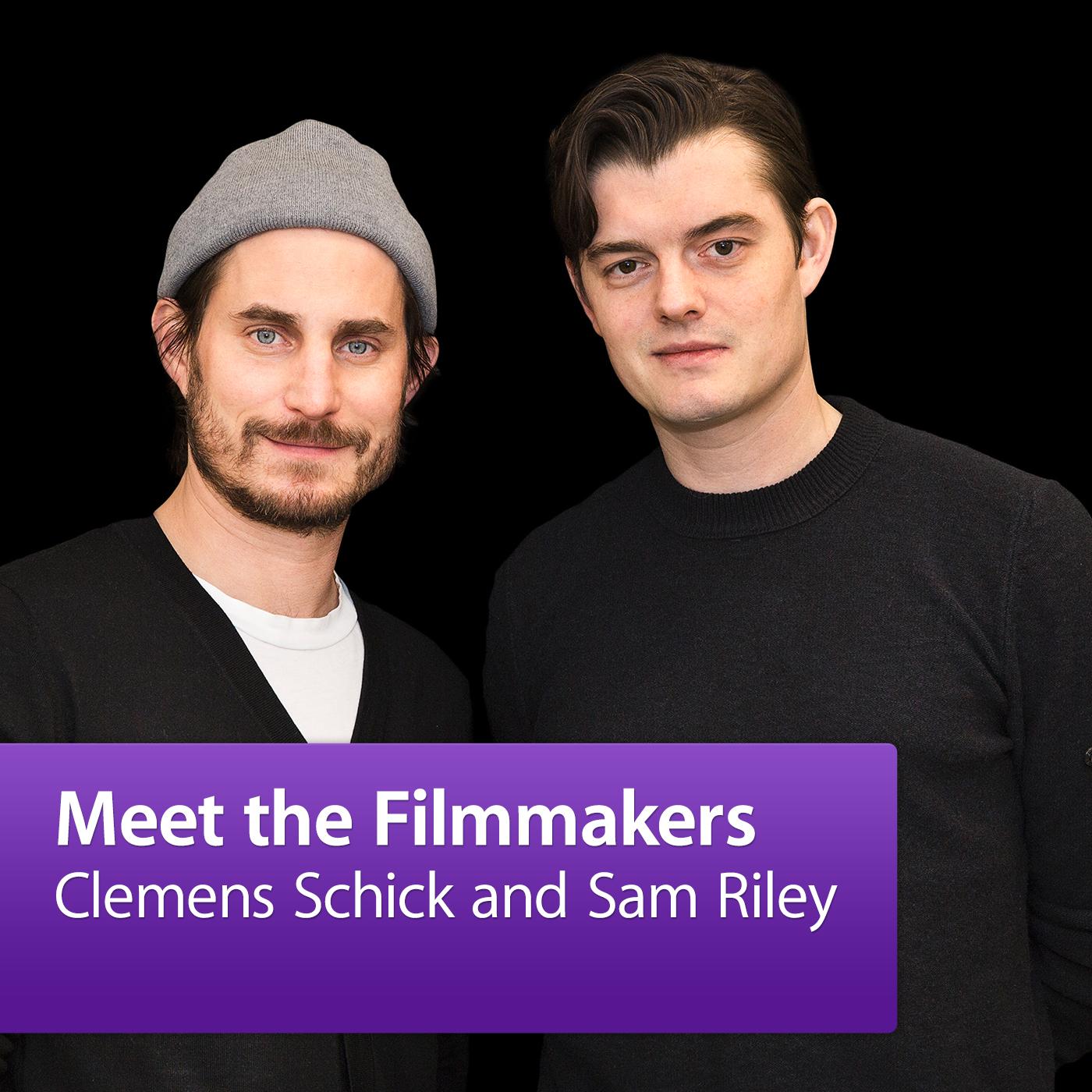 Sam Riley and Clemens Schick: Meet the Filmmaker