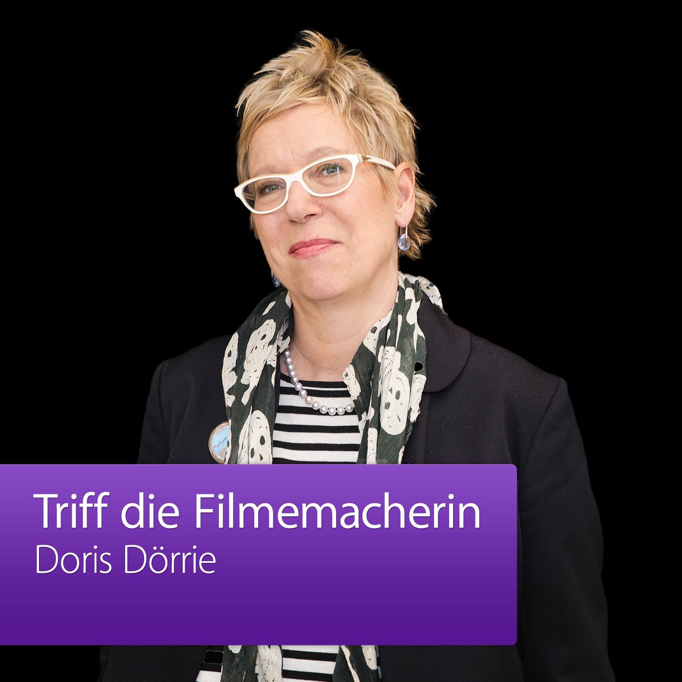Doris Dörrie: Triff die Filmemacherin