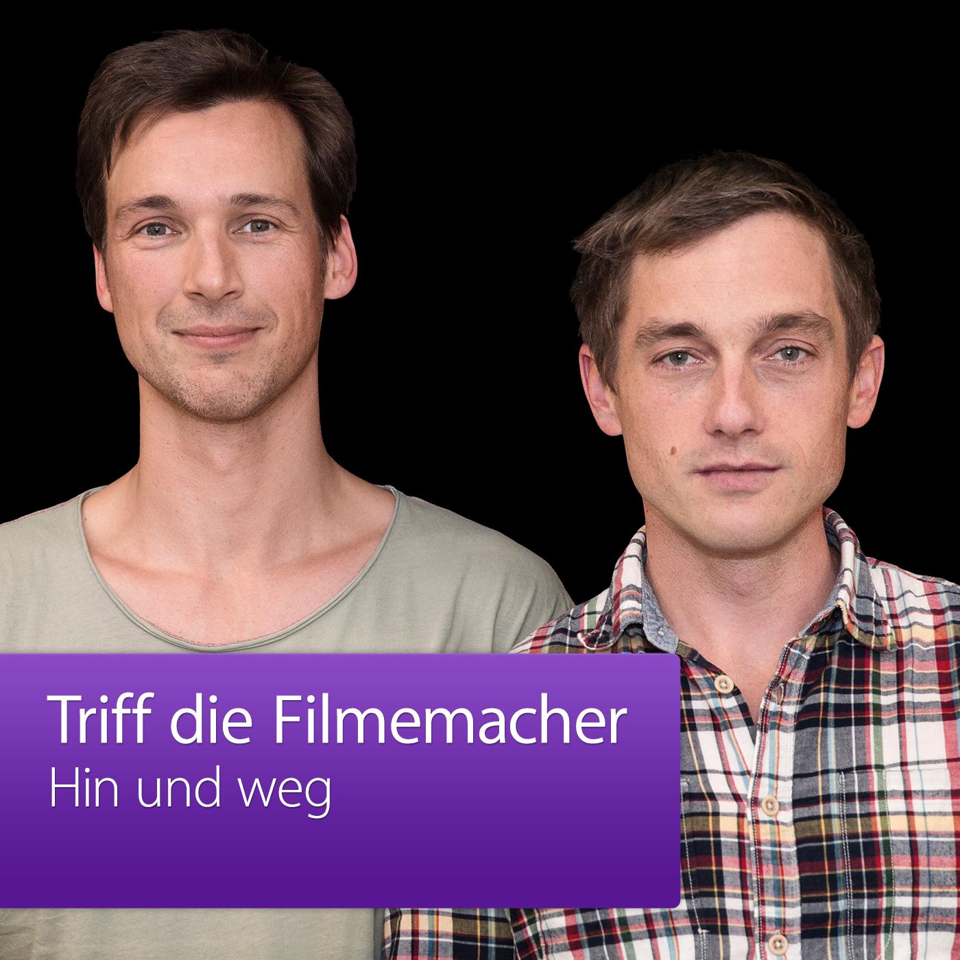 HIN UND WEG: Triff die Filmemacher