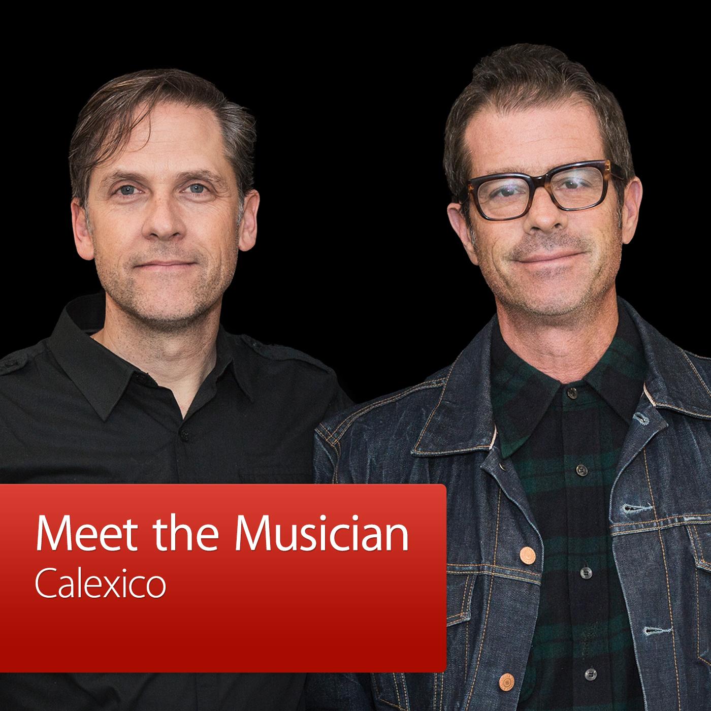 Calexico: Meet the Musician