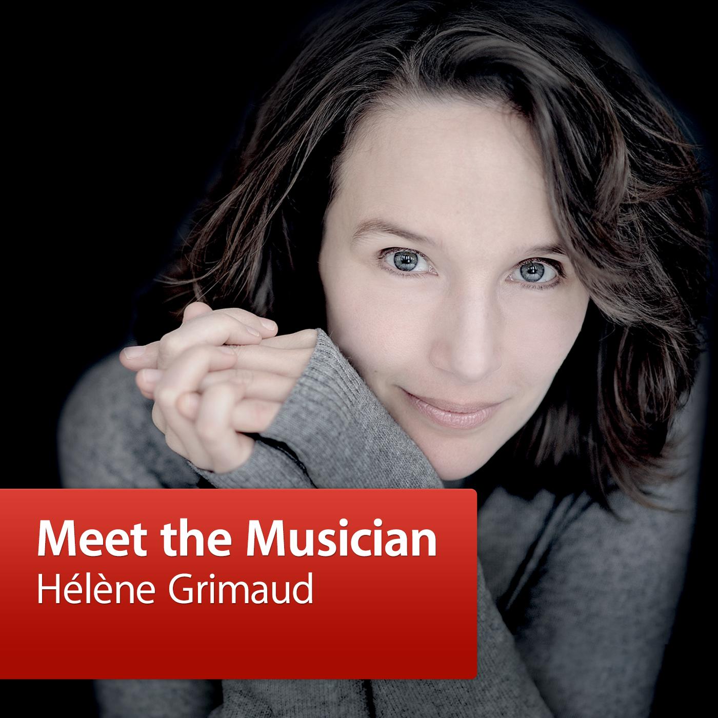 Hélène Grimaud: Meet the Musician