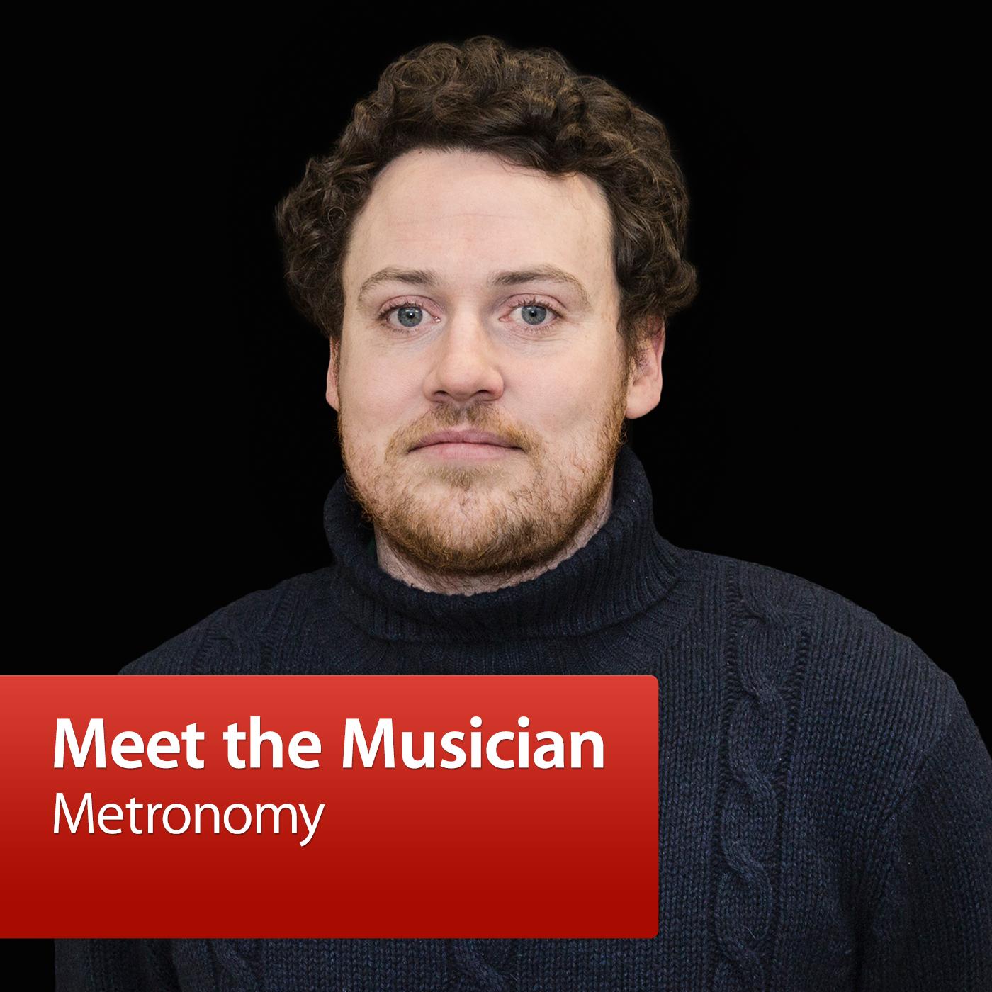 Metronomy: Meet the Musician