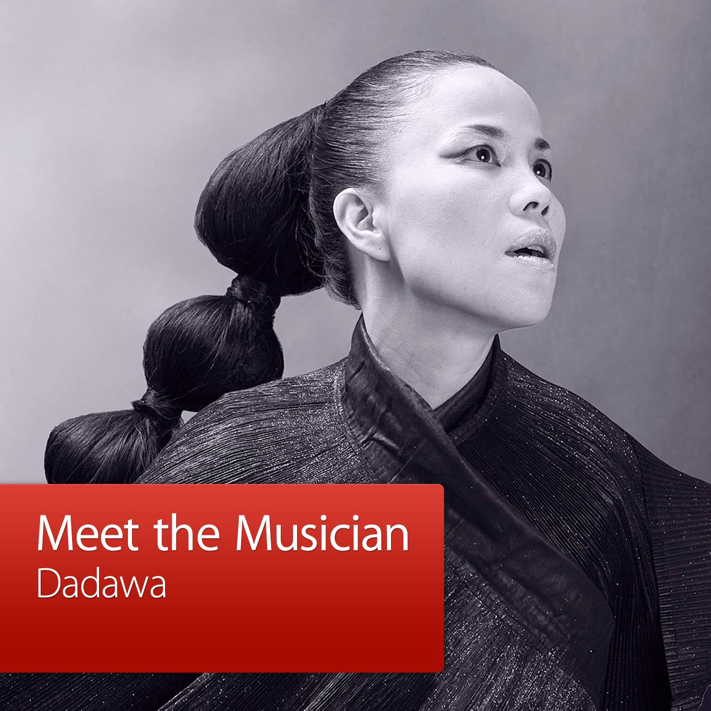 Dadawa: Meet the Musician