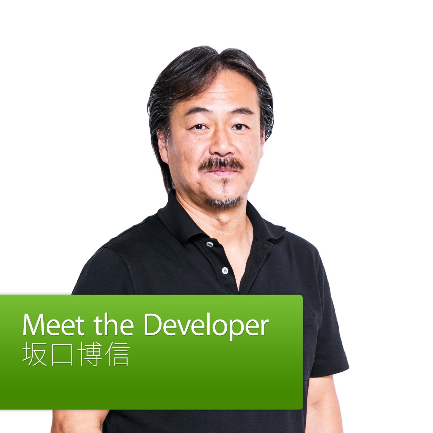 Meet the Developer:Hironobu Sakaguchi