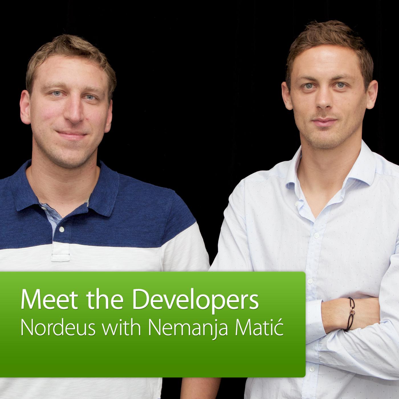 Nordeus with Nemanja Matić: Meet the Developers