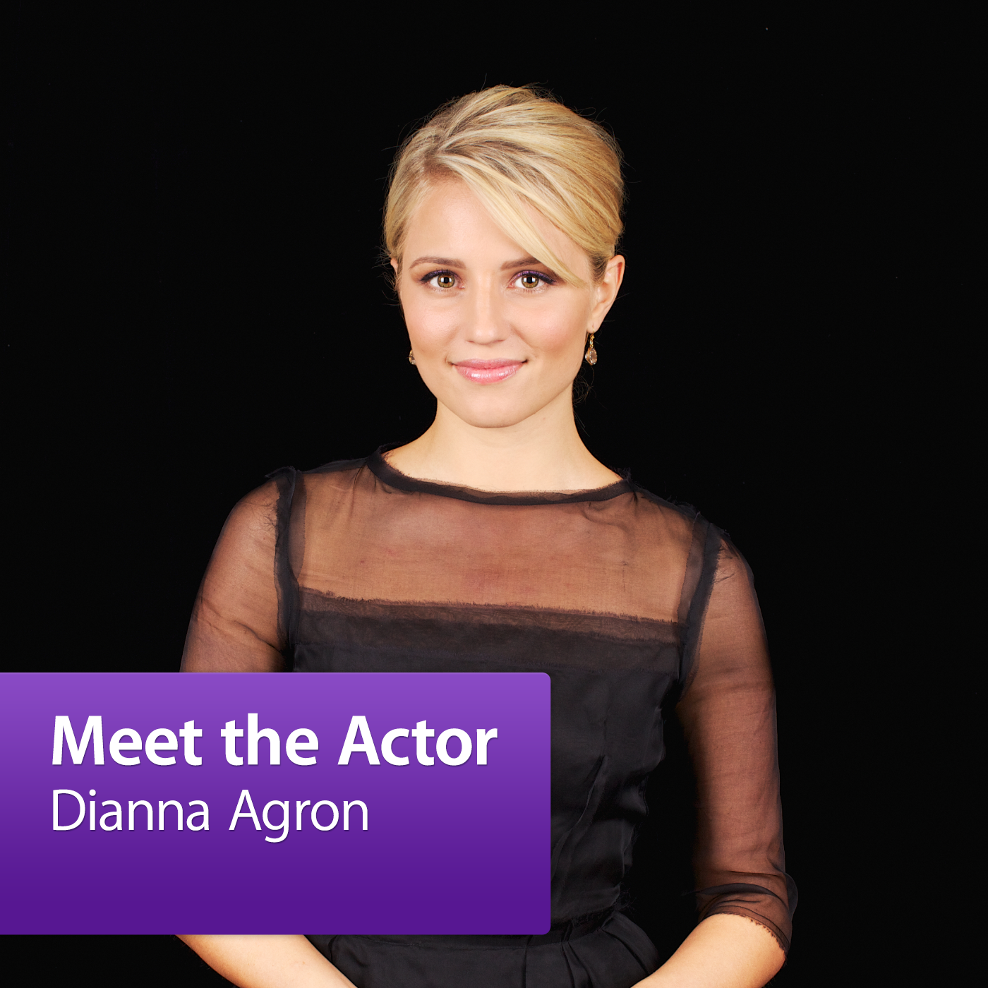Dianna Agron: Meet the Actor