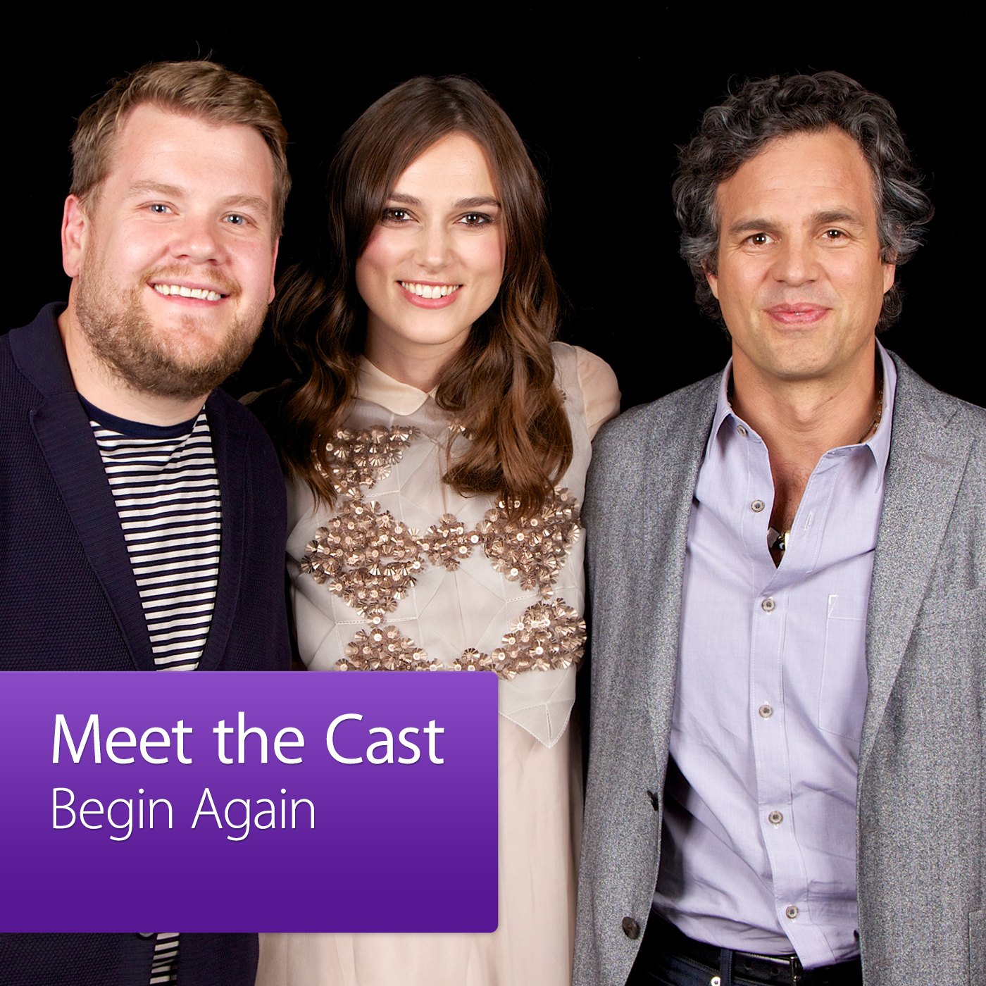 Mark Ruffalo, Keira Knightley and James Corden: Meet the Cast