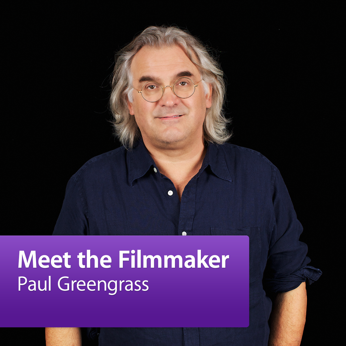 Paul Greengrass: Meet the Filmmaker