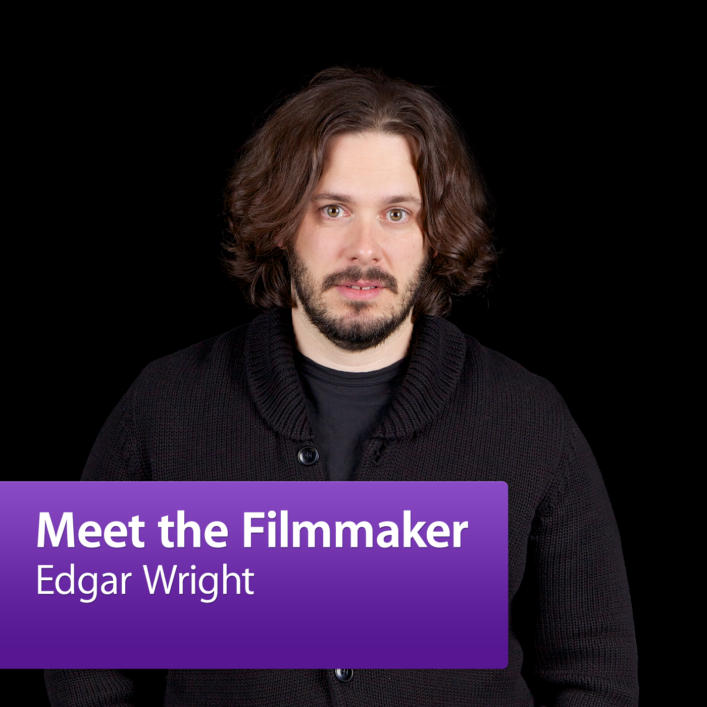 Edgar Wright: Meet the Filmmaker