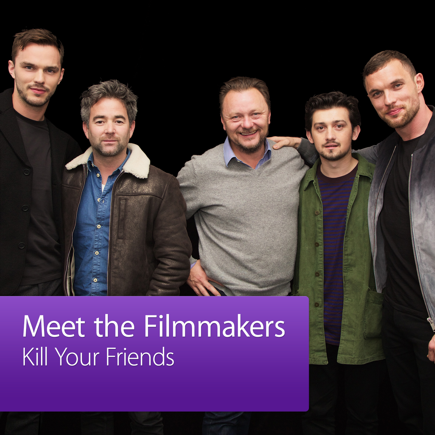 Kill Your Friends: Meet the Filmmakers