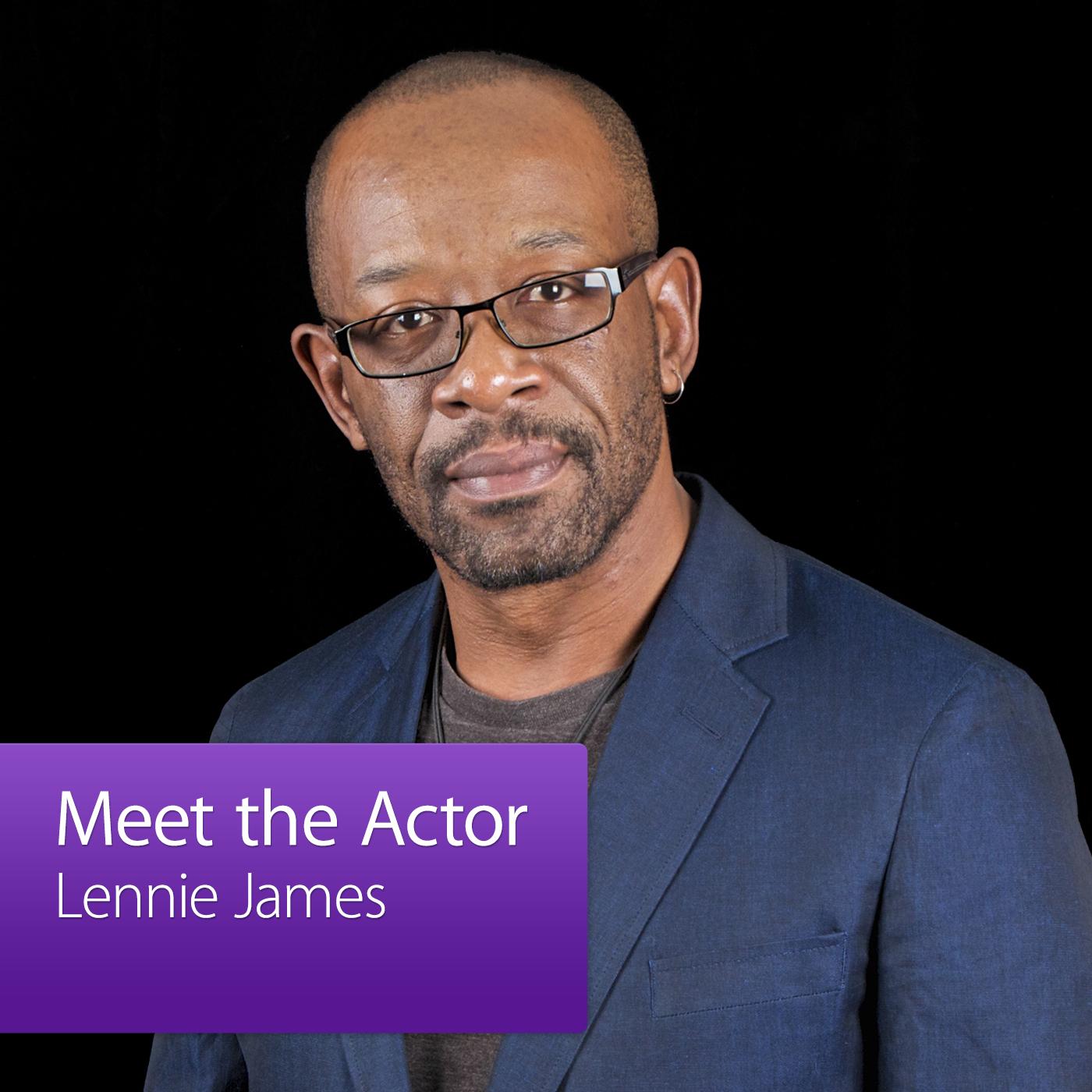 Lennie James: Meet the Actor