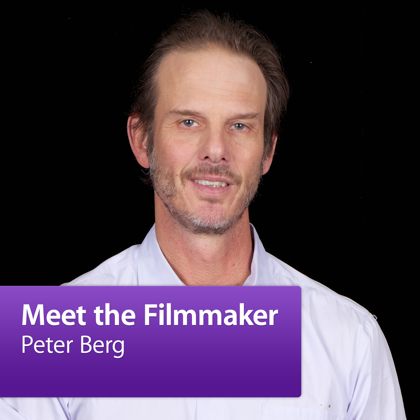 Peter Berg: Meet the Filmmaker