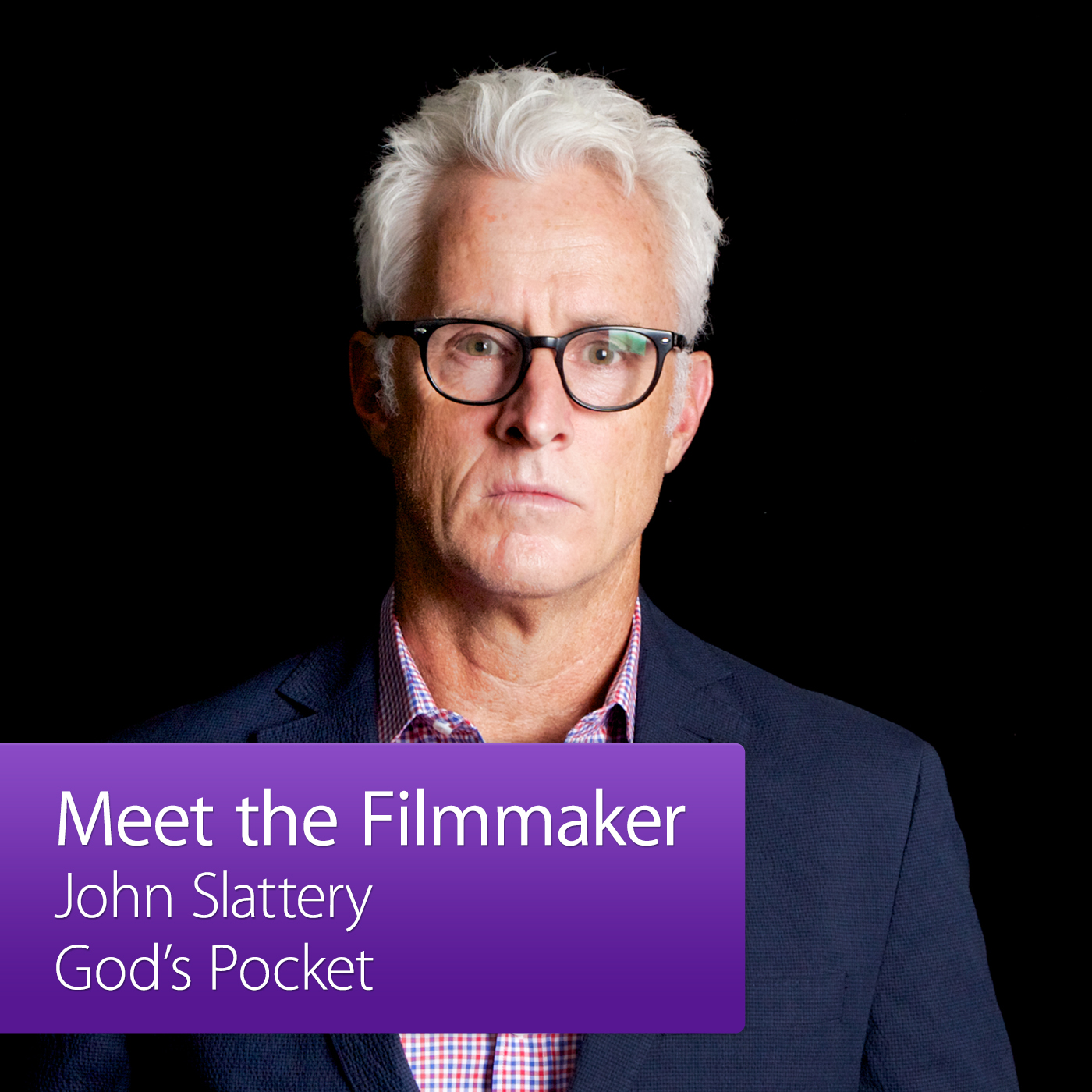 John Slattery: Meet the Filmmaker