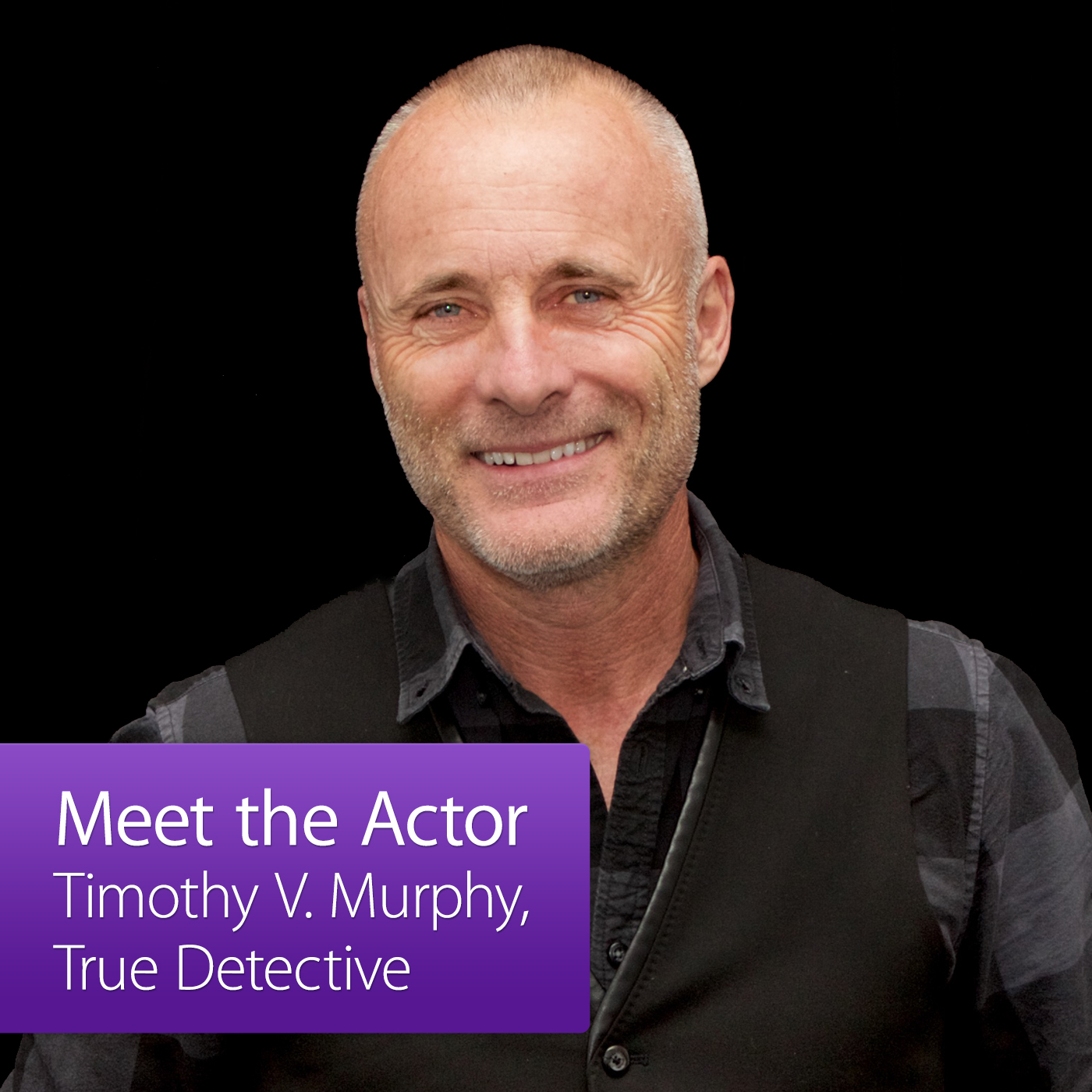 Timothy V. Murphy: Meet the Actor