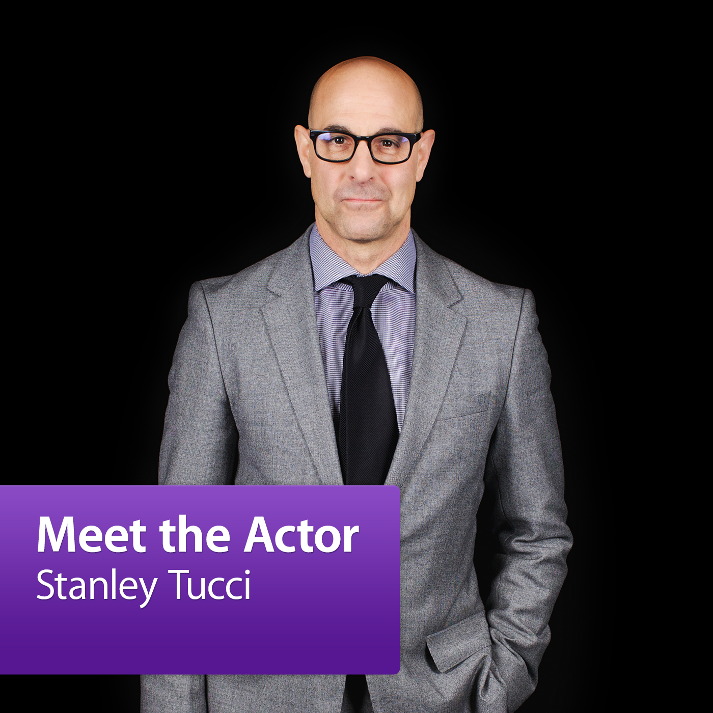 Stanley Tucci: Meet the Actor