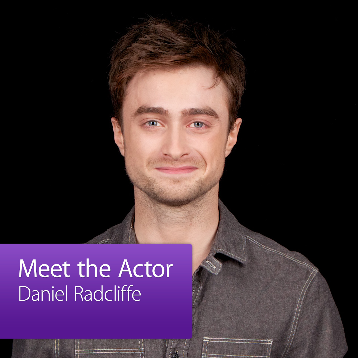 Daniel Radcliffe: Meet the Actor