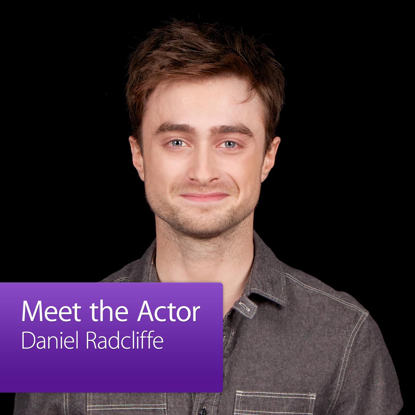 Daniel Radcliffe: Meet the Actor