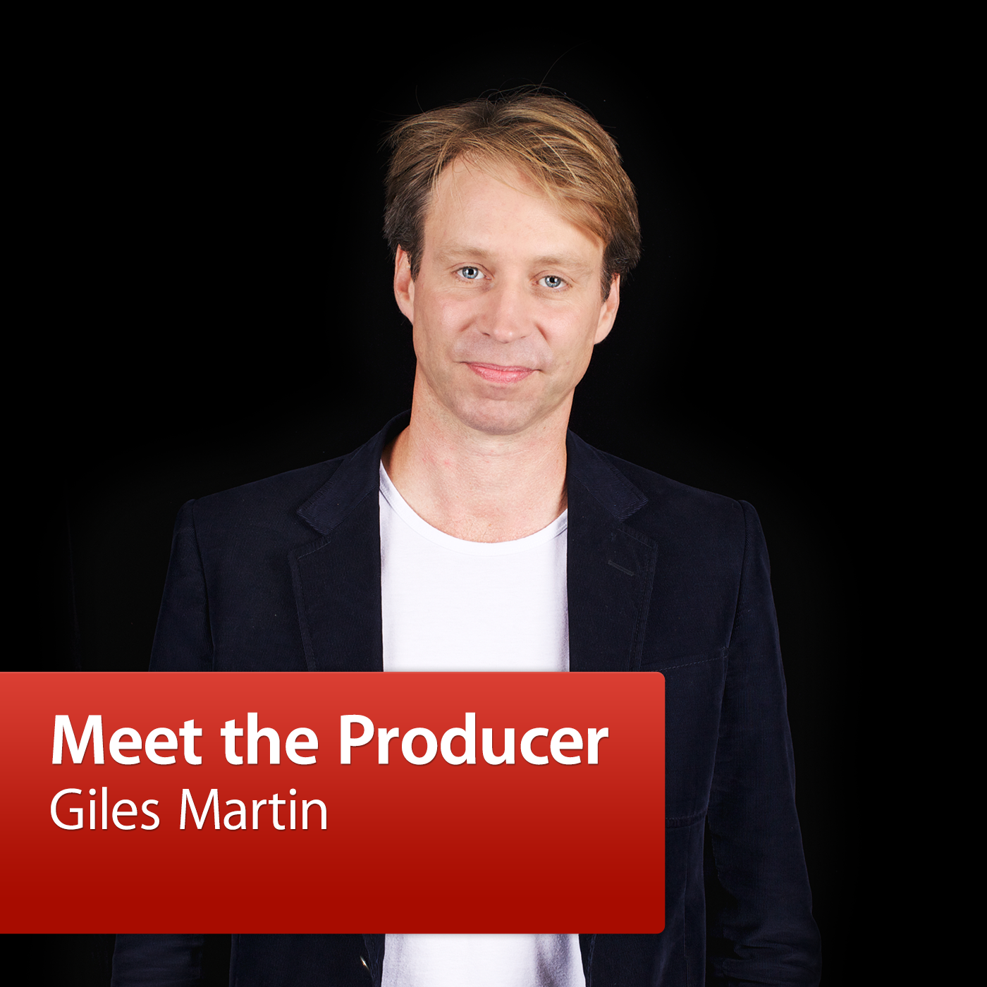 Giles Martin: Meet the Producer