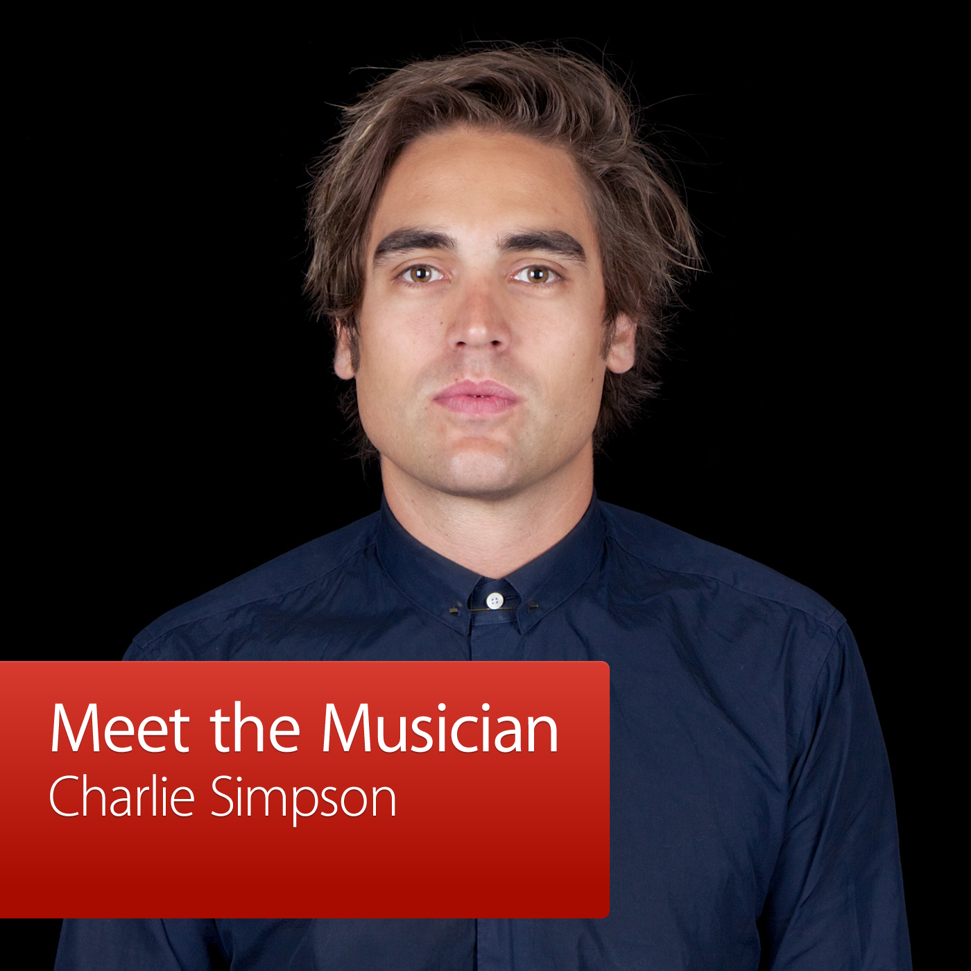 Charlie Simpson: Meet the Musician
