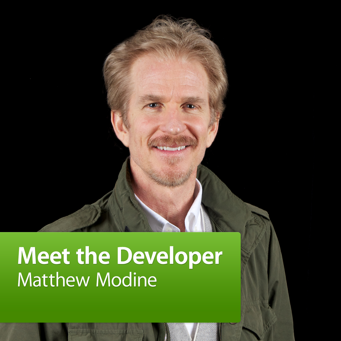 Matthew Modine: Meet the Developer