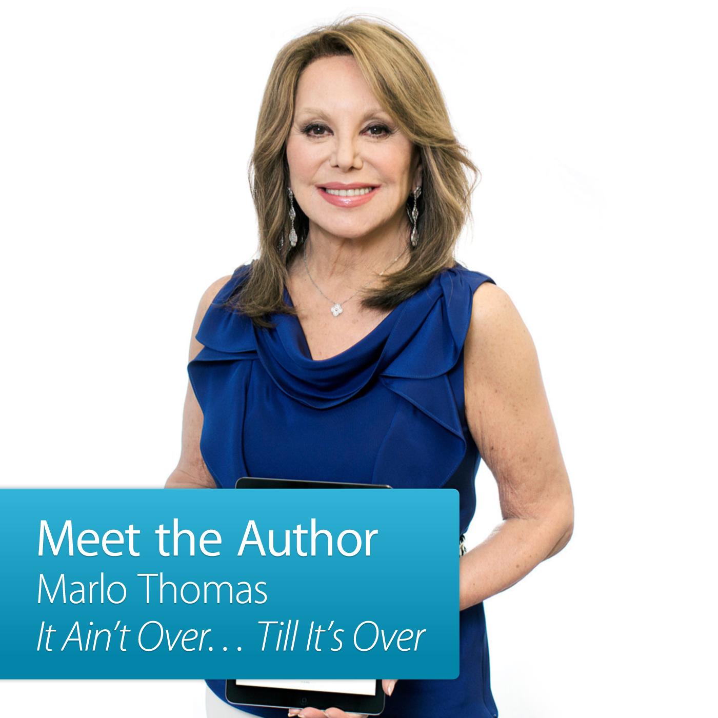 Marlo Thomas: Meet the Author