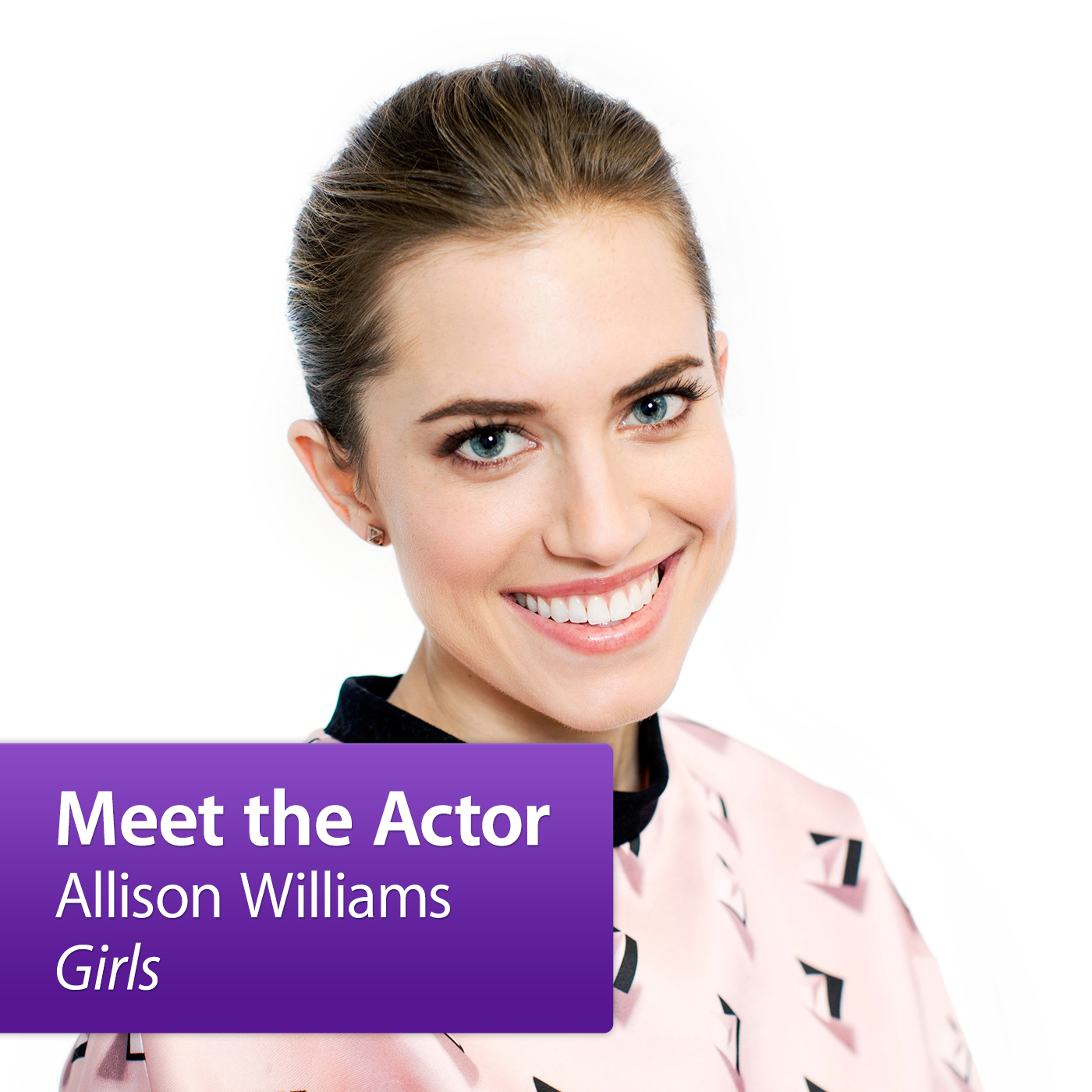 Allison Williams: Meet the Actor
