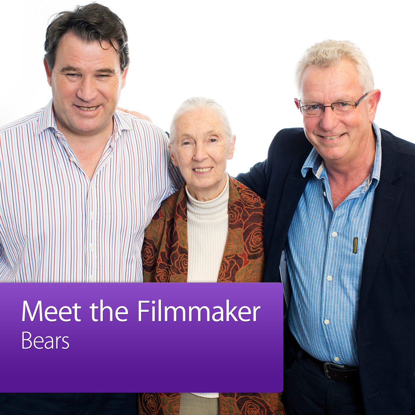 Dr. Jane Goodall, Alastair Fothergill, and Keith Scholey: Meet the Filmmaker