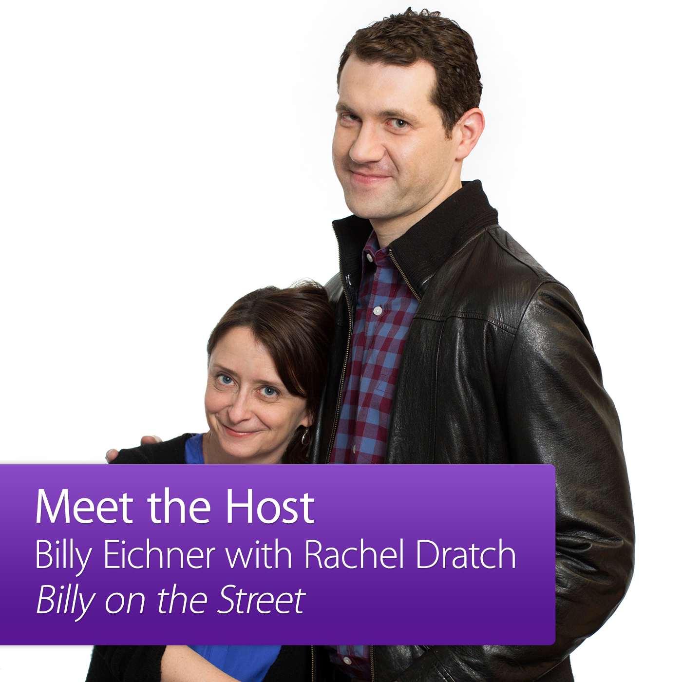 Billy Eichner with Rachel Dratch: Meet the Host