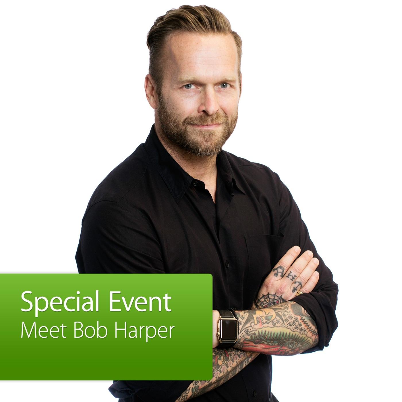 Special Event: Meet Bob Harper