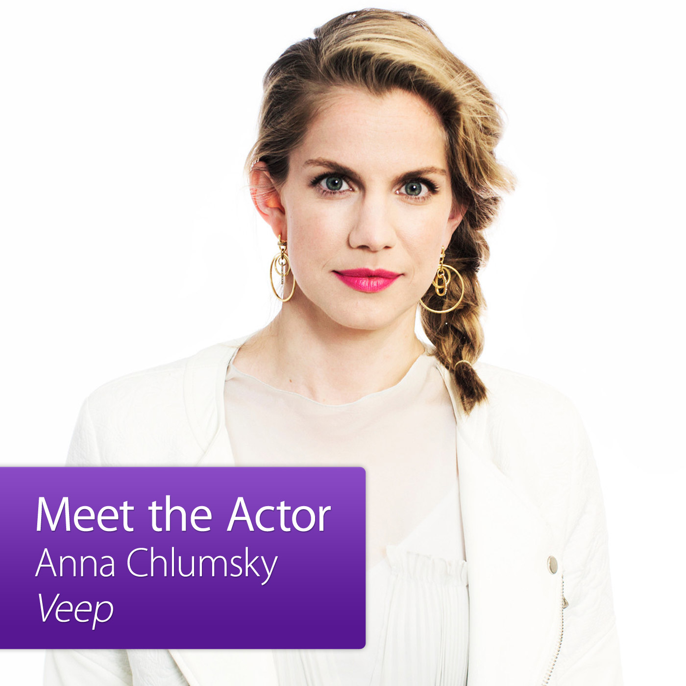 Anna Chlumsky, Veep: Meet the Actor