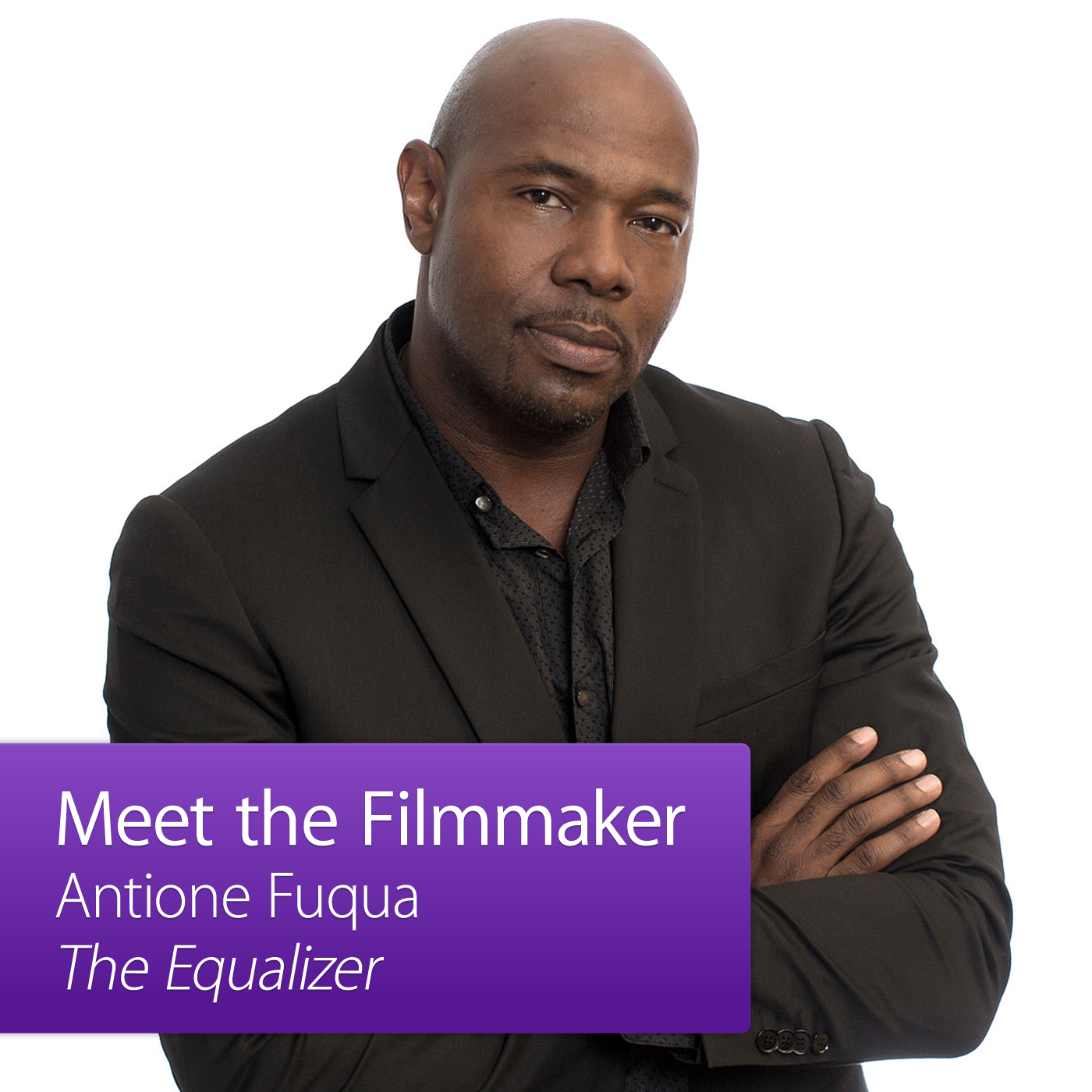 Antoine Fuqua: Meet the Filmmaker
