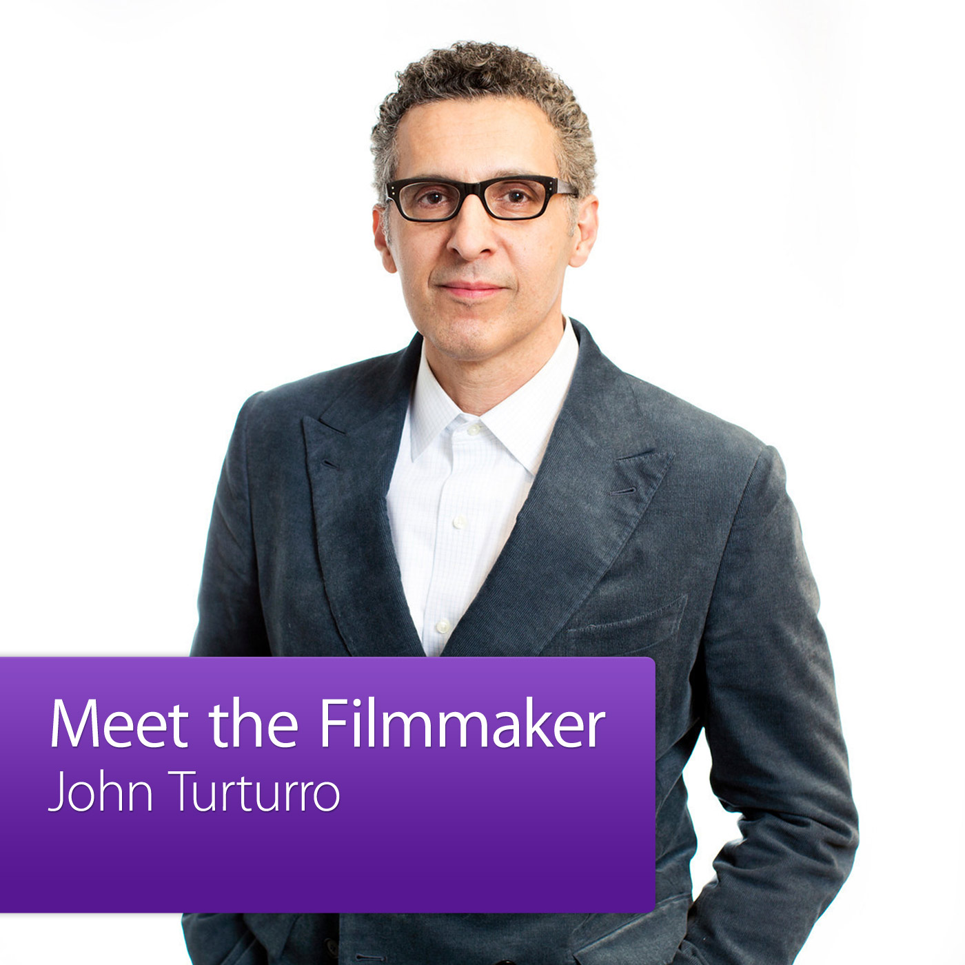 John Turturro: Meet the Filmmaker