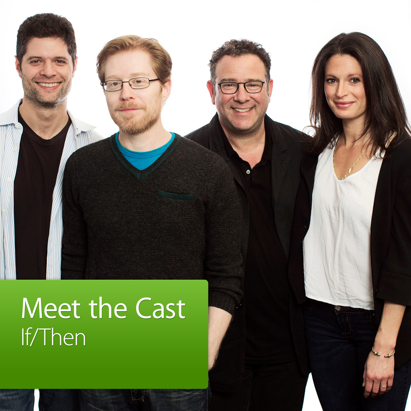 If/Then: Meet the Cast