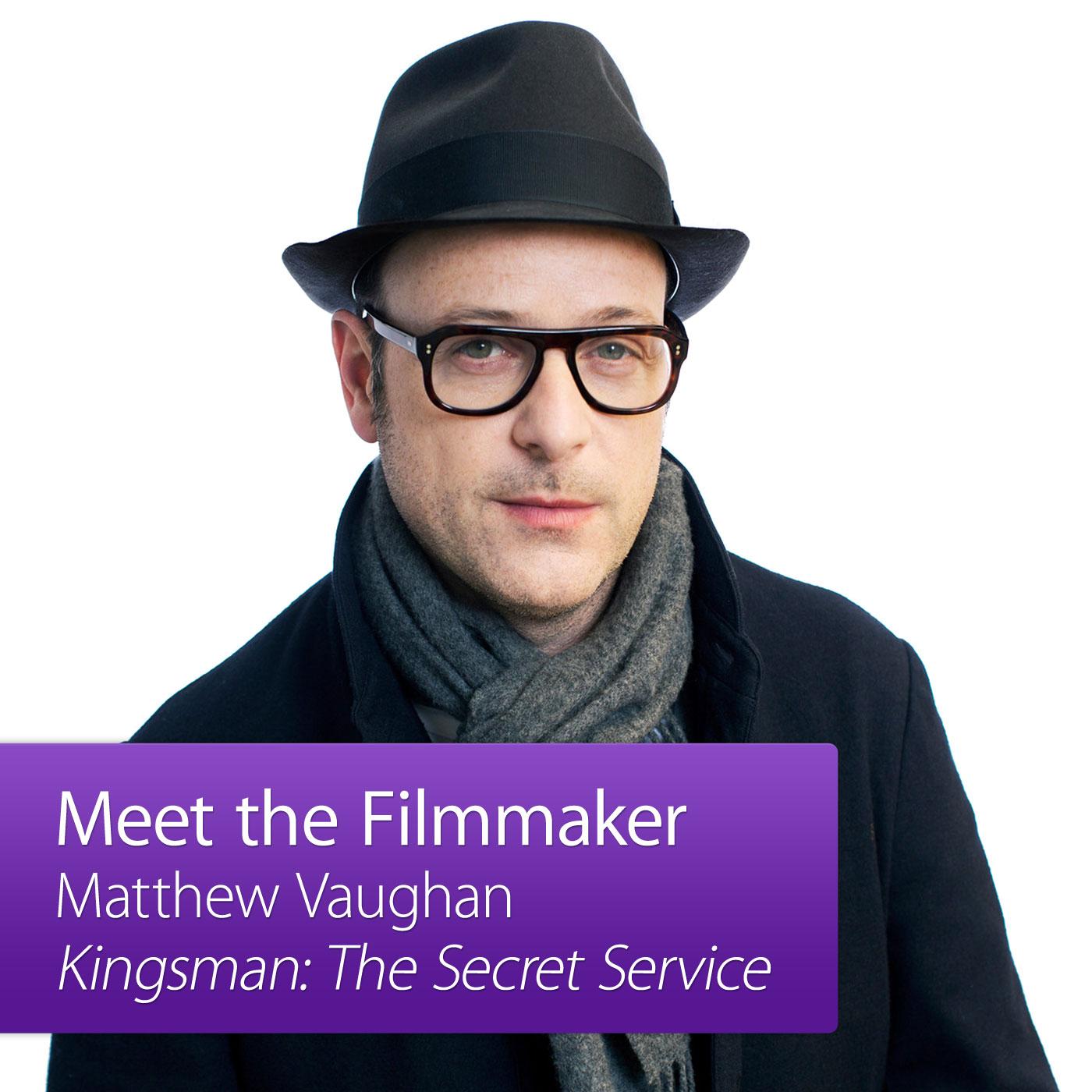 Kingsman: The Secret Service: Meet The Filmmaker