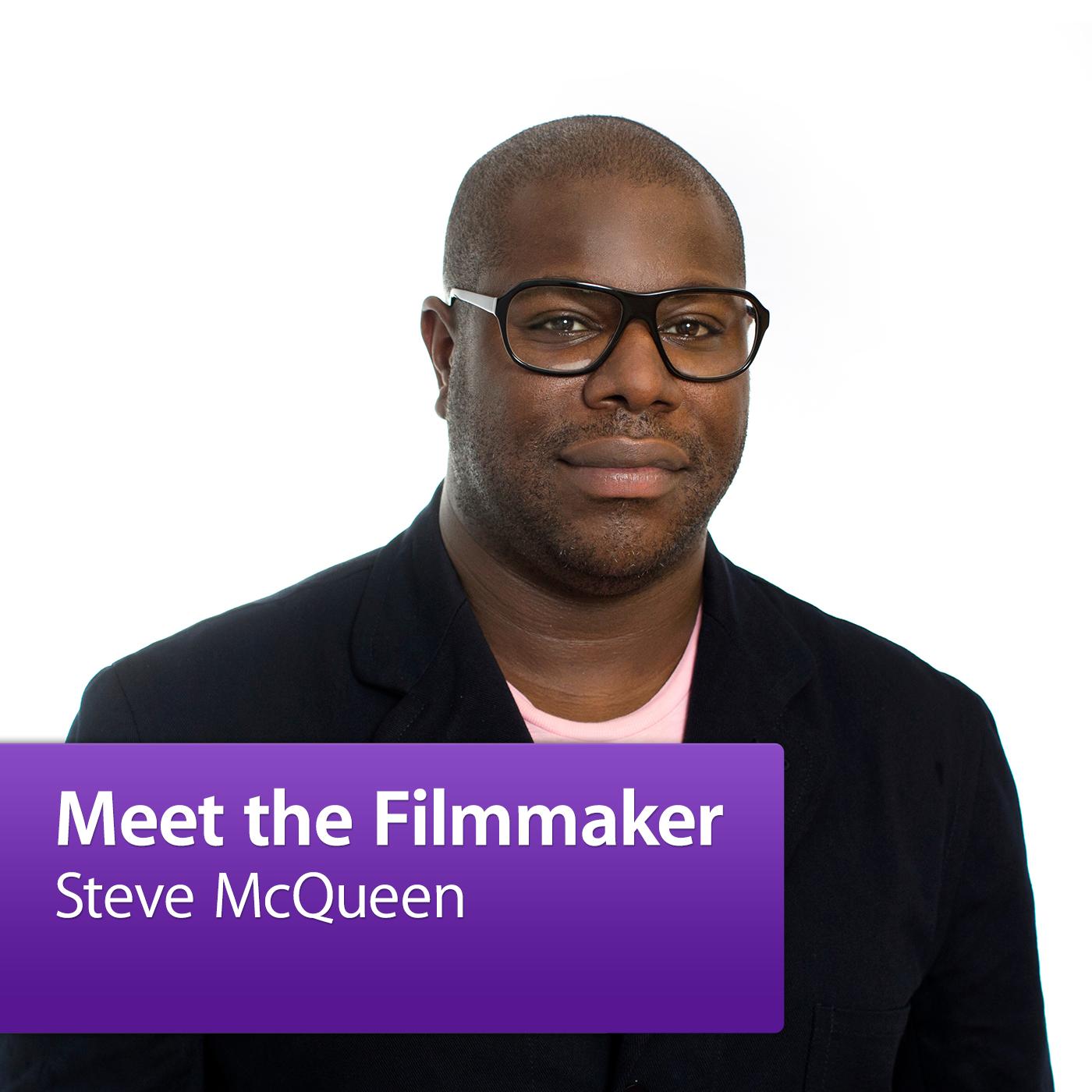 Steve McQueen: Meet the Filmmaker