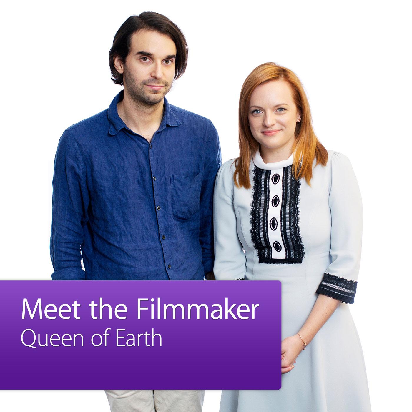 Queen of Earth: Meet the Filmmaker