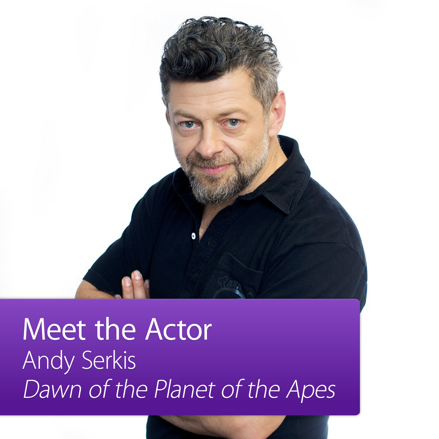 Andy Serkis: Meet the Actor