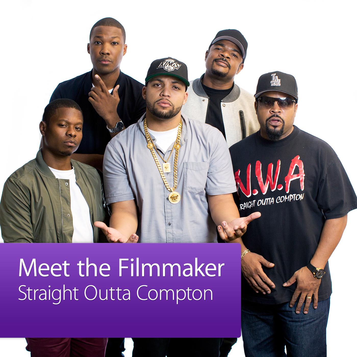 Straight Outta Compton: Meet the Filmmaker