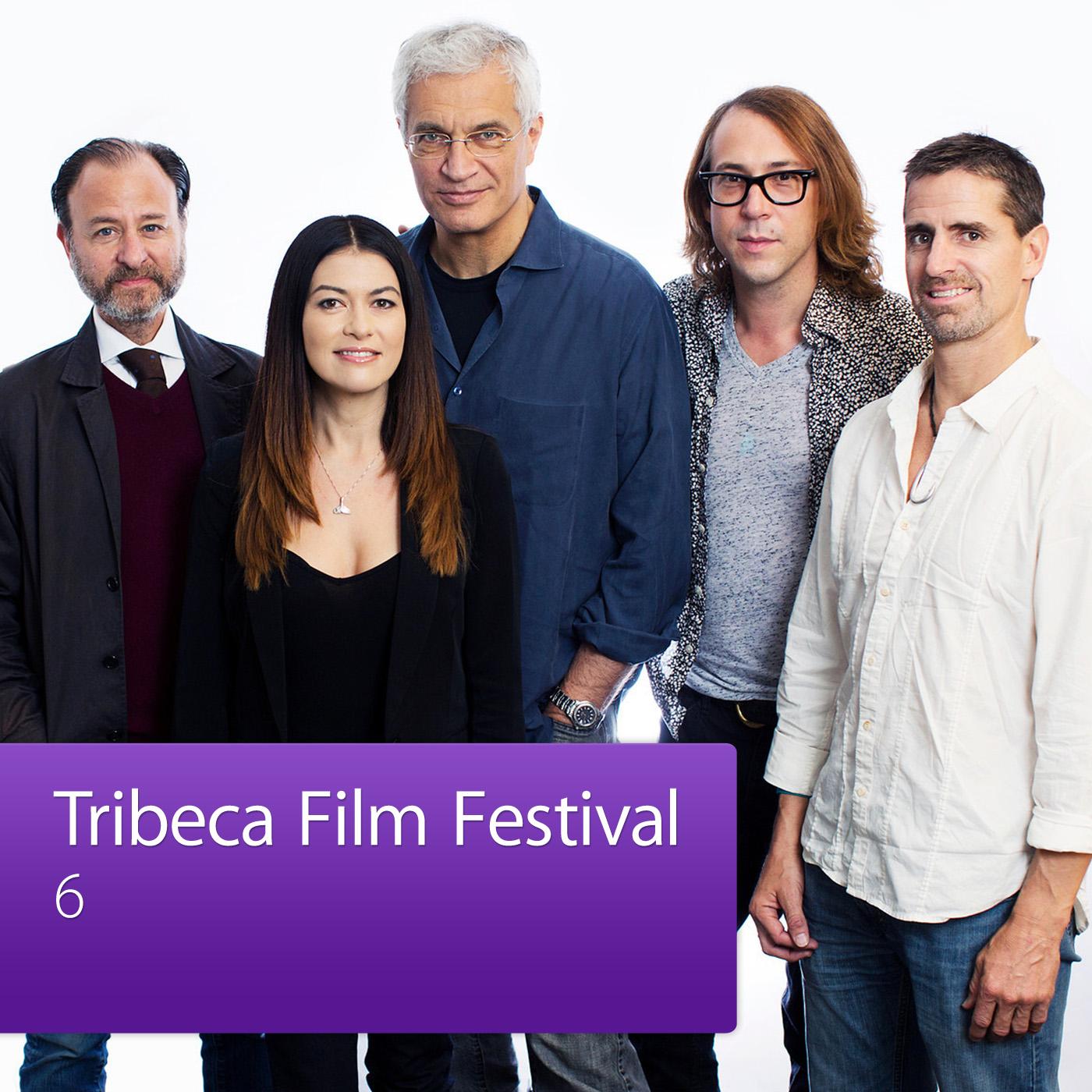 6: Tribeca Film Festival