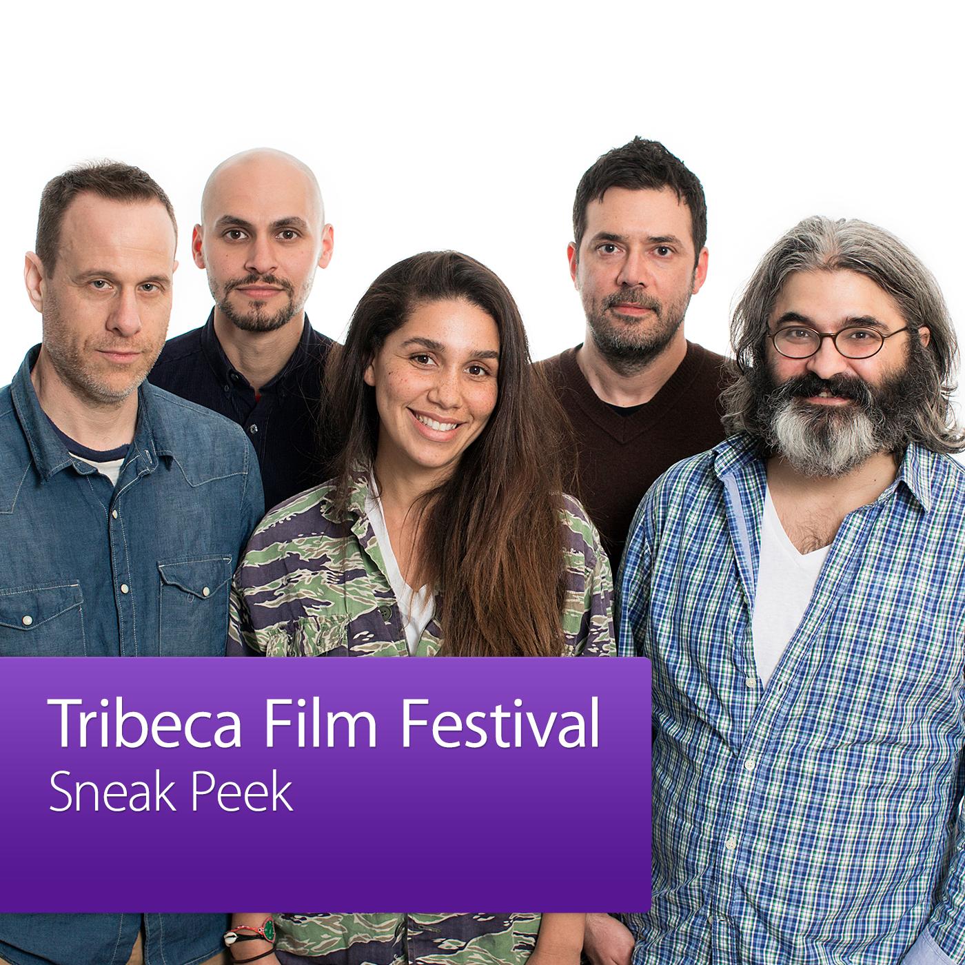 Tribeca Film Festival Sneak Peek