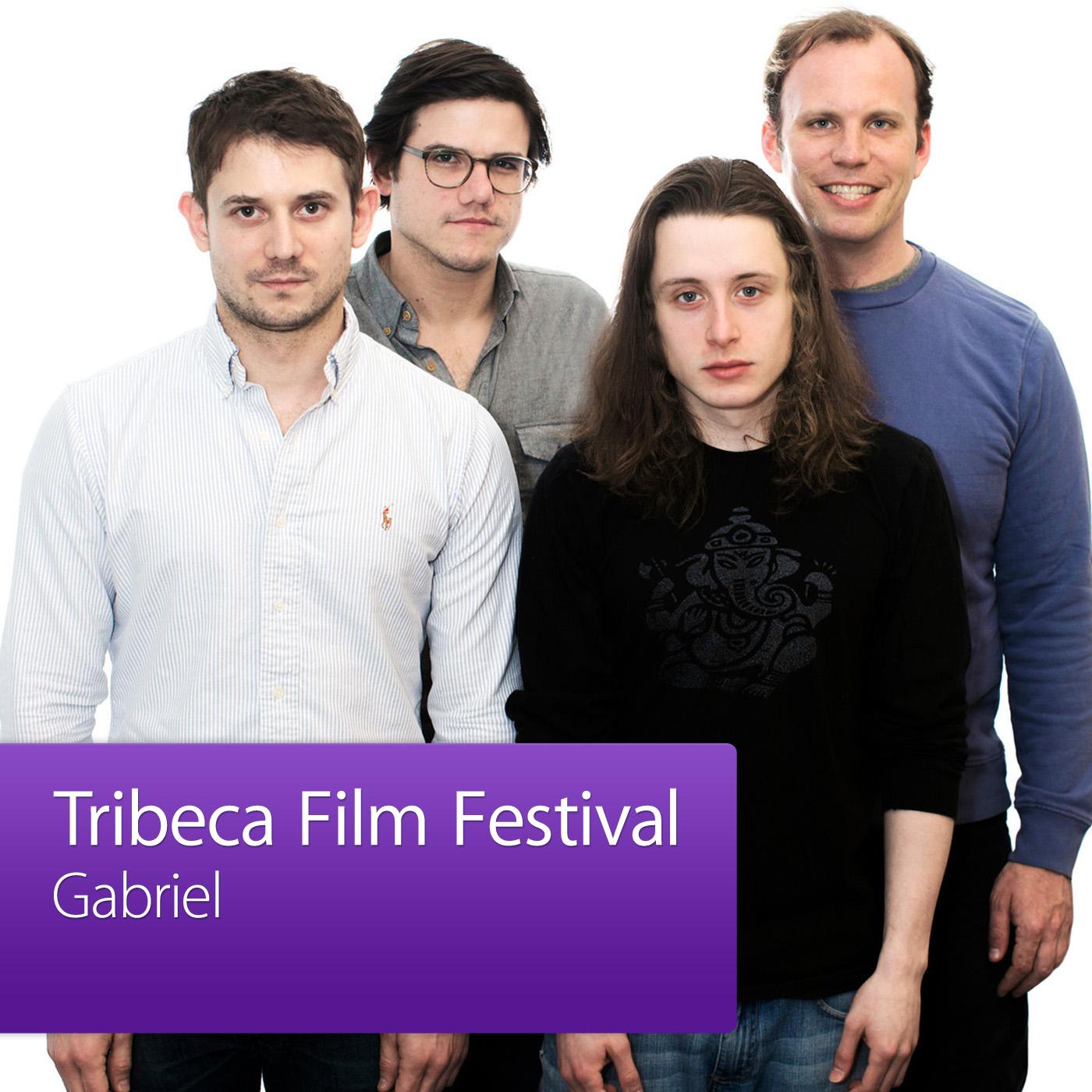 Gabriel: Tribeca Film Festival