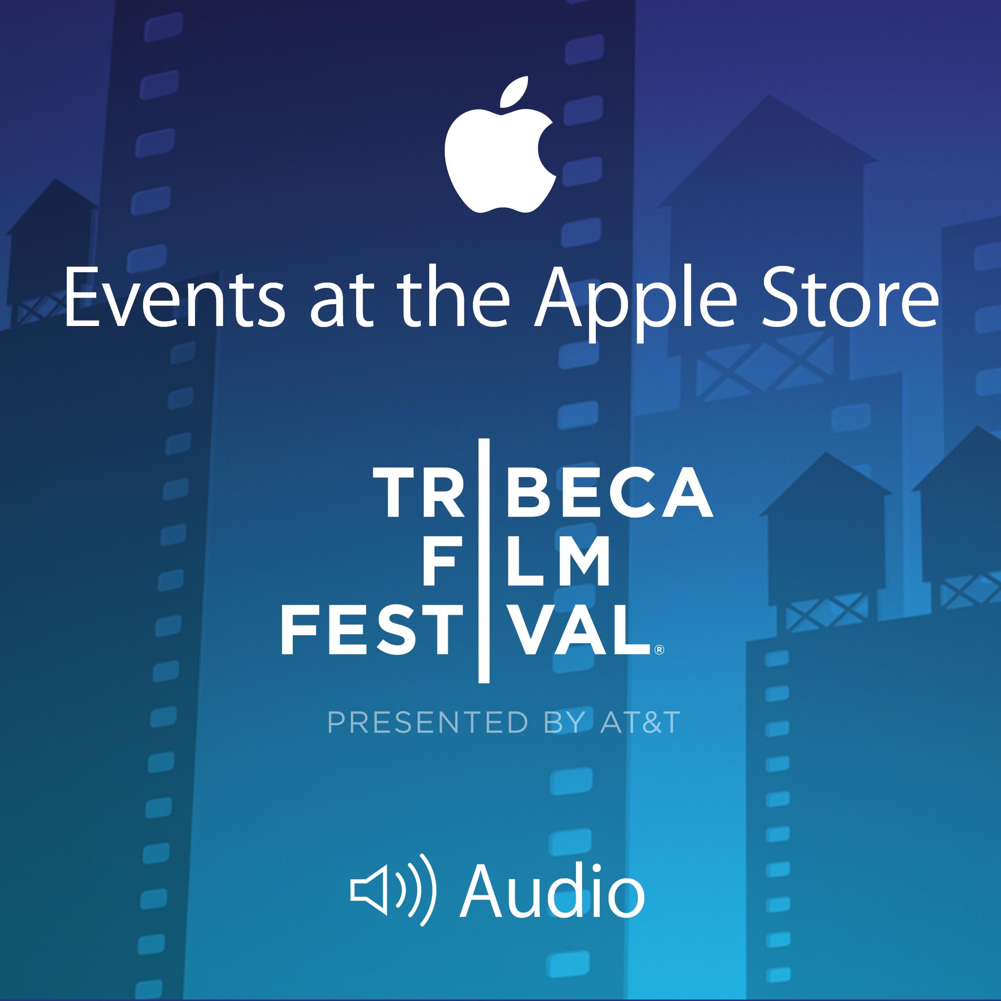 2015 Tribeca Film Festival (audio)