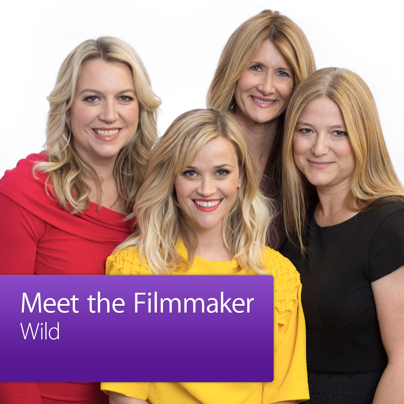 Reese Witherspoon, Laura Dern, Cheryl Strayed, and Bruna Papandrea: Meet the Filmmaker