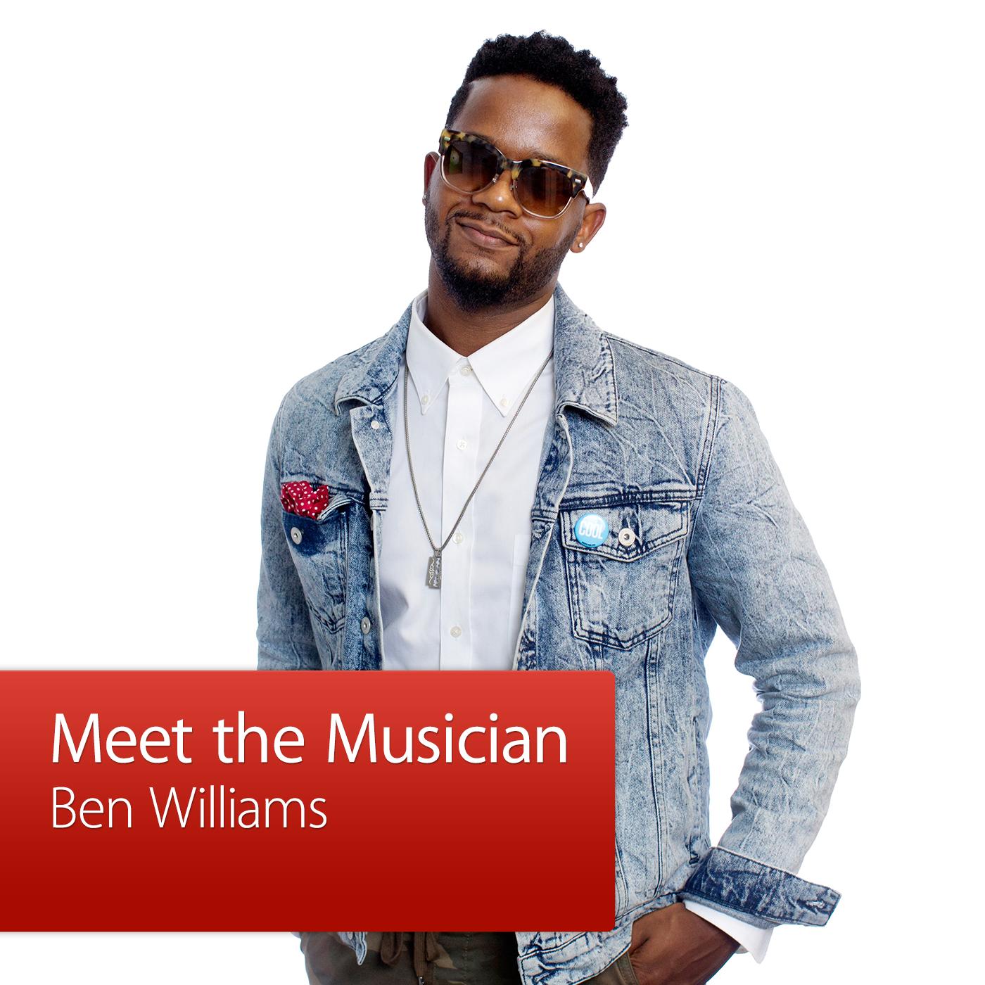 Ben Williams: Meet the Musician
