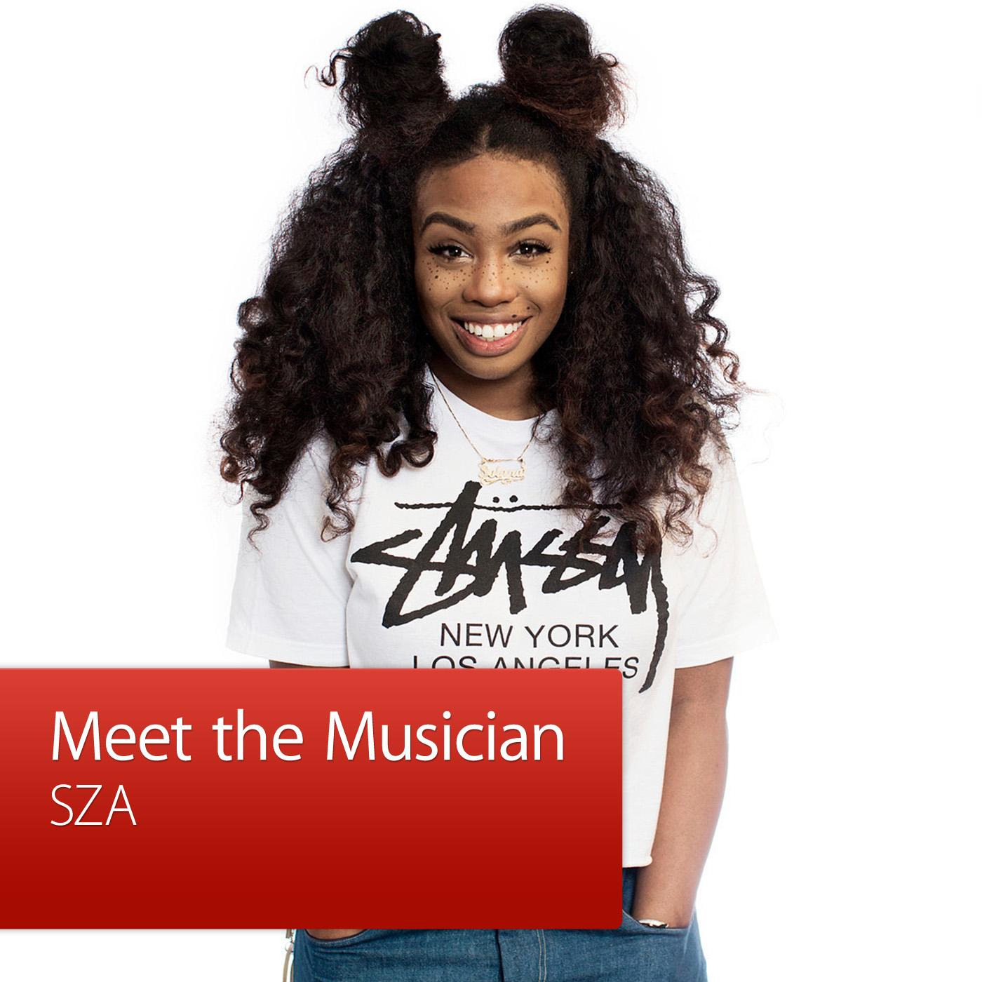 SZA: Meet the Musician