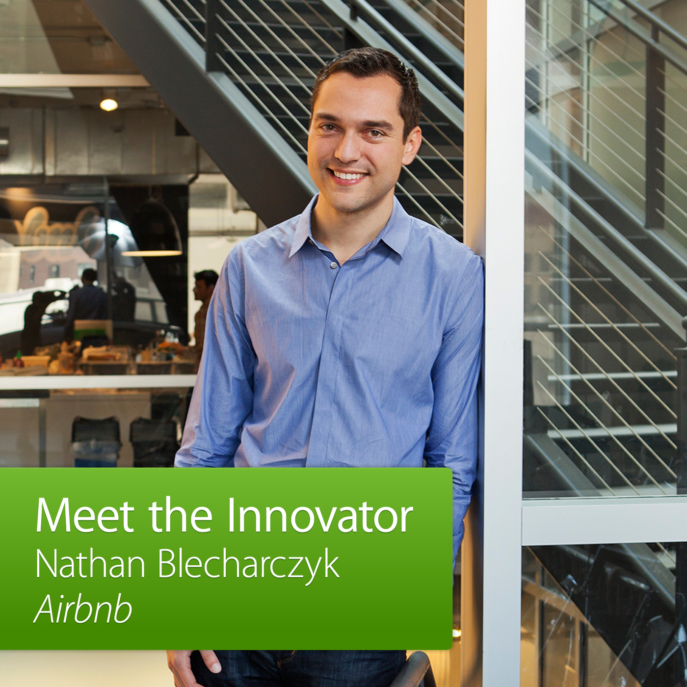 Airbnb: Meet the Innovator