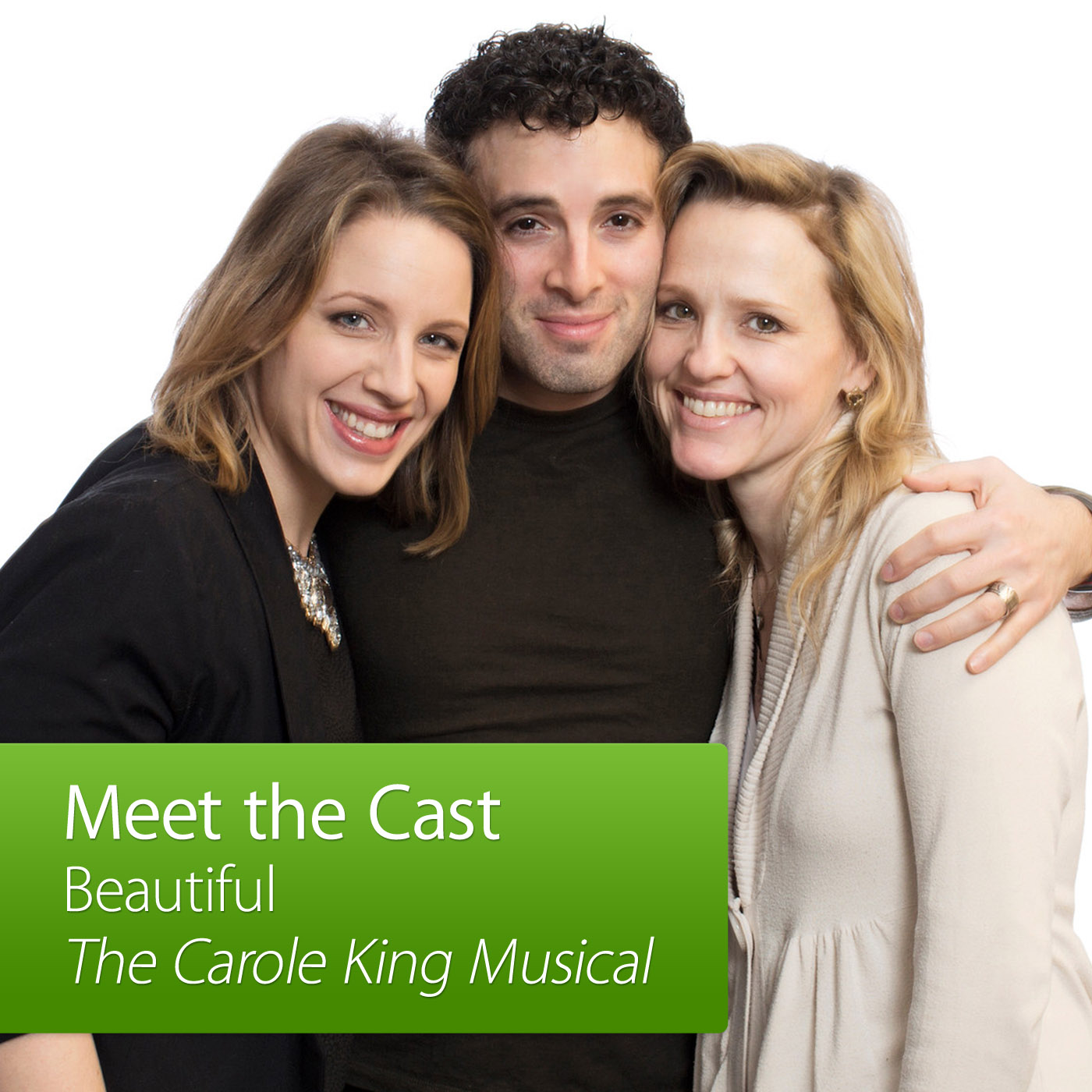 Beautiful: The Carole King Musical: Meet the Cast